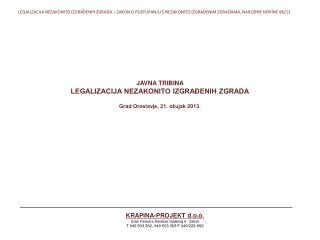 KRAPINA-PROJEKTd.o.o. Ured: Ksavera Šandora Gjalskog 4, Zabok