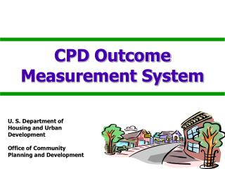 CPD Outcome   Measurement System