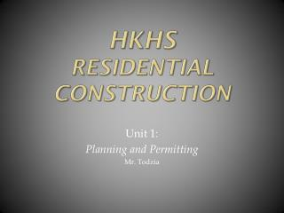 HKHS Residential Construction