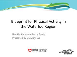 Blueprint for Physical Activity in the Waterloo Region