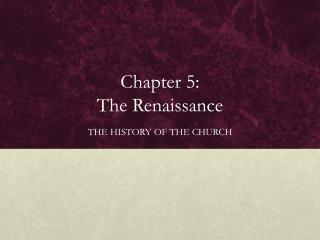 Chapter 5:  The Renaissance