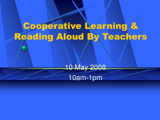 Cooperative Learning  Reading Aloud By Teachers
