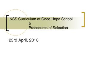 NSS Curriculum at Good Hope School & Procedures of Selection