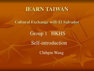 IEARN TAIWAN Cultural Exchange with El Salvador