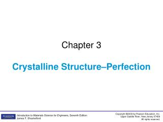 Chapter 3 Crystalline Structure–Perfection
