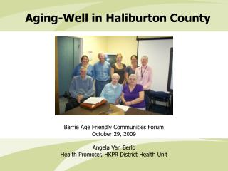Aging-Well in Haliburton County