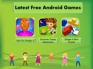 Latest Free Android Kids Games