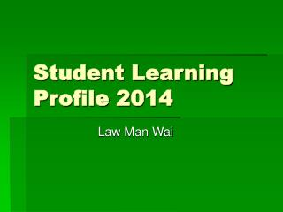 Student Learning Profile 2014