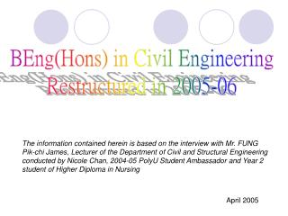 BEng(Hons) in Civil Engineering Restructured in 2005-06