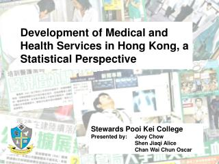 Development of Medical and Health Services in Hong Kong, a Statistical Perspective