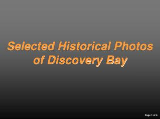 Selected Historical Photos of Discovery Bay