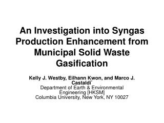 An Investigation into Syngas Production Enhancement from Municipal Solid Waste Gasification