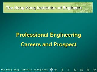 Professional Engineering  Careers and Prospect