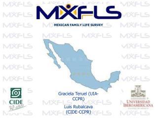 MEXICAN FAMILY LIFE SURVEY