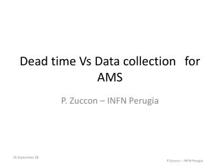 Dead time Vs Data collection	for AMS