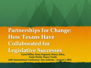 Partnerships for Change: How Texans Have Collaborated for Legislative Successes