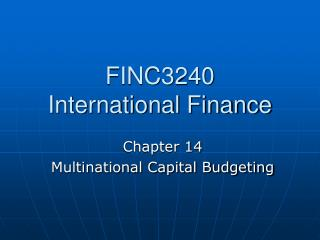 FINC3240 International Finance