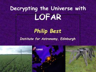 Decrypting the Universe with LOFAR