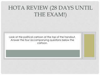 HOTA Review  ( 28  days until the exam!)