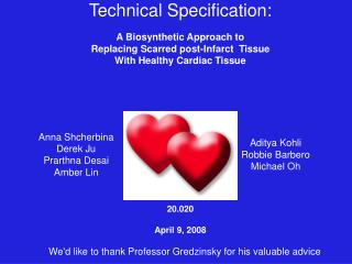 Technical Specification: A Biosynthetic Approach to  Replacing Scarred post-Infarct  Tissue