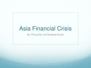 Asia Financial Crisis