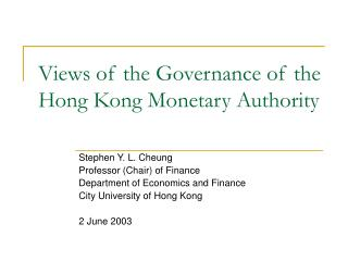 Views of the Governance of the Hong Kong Monetary Authority