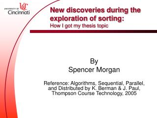 New discoveries during the exploration of sorting: How I got my thesis topic