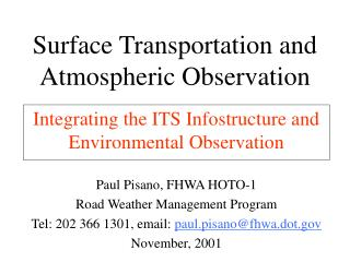 Surface Transportation and  Atmospheric Observation