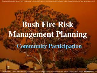 Bush Fire Risk Management Planning