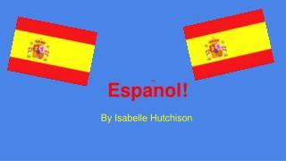 Espanol!
