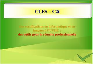 CLES – C2i