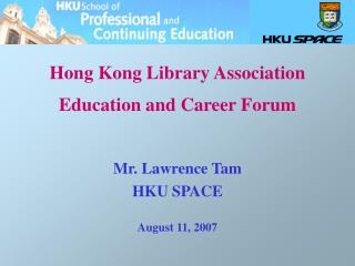 Hong Kong Library Association Education and Career Forum