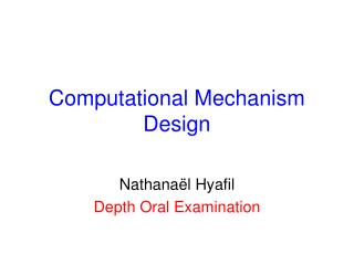 Computational  Mechanism Design