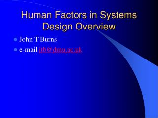 Human Factors in Systems Design Overview