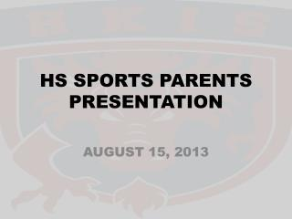 HS SPORTS PARENTS PRESENTATION