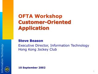OFTA Workshop Customer-Oriented Application Steve Beason