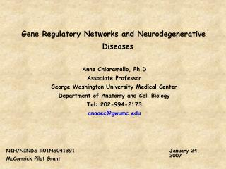 Gene Regulatory Networks and Neurodegenerative Diseases