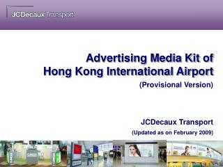 Advertising Media Kit of  Hong Kong International Airport
