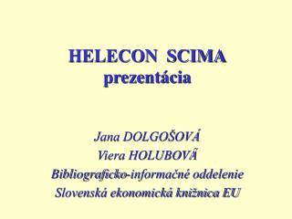 HELECON  SCIMA prezentácia