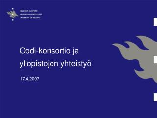 Oodi-konsortio ja  yliopistojen yhteistyö