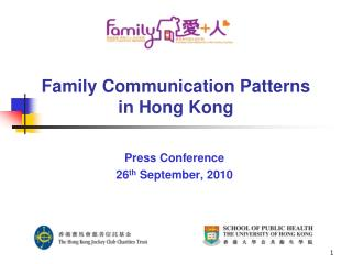 Family Communication Patterns  in Hong Kong