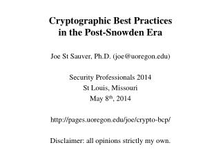 Cryptographic Best Practices  in the Post-Snowden Era