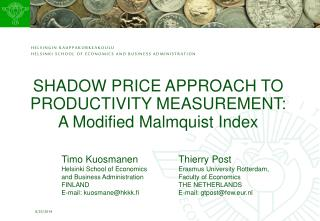 SHADOW PRICE APPROACH TO PRODUCTIVITY MEASUREMENT: A Modified Malmquist Index