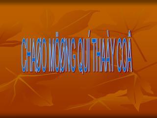 CHAØO MÖØNG QUÍ THAÀY COÂ