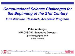 Computational Science Challenges for the Beginning of the 21st Century