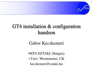 GT4 installation & configuration handson