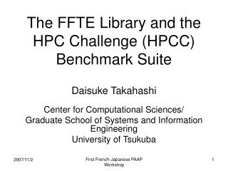 The FFTE Library and the HPC Challenge (HPCC) Benchmark Suite