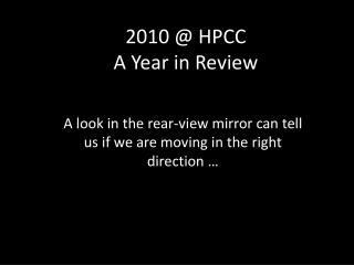 2010 @ HPCC A Year in Review