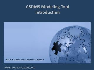 CSDMS Modeling Tool Introduction