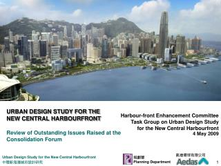 URBAN DESIGN STUDY FOR THE  NEW CENTRAL HARBOURFRONT